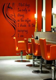 Most Days I'm Only As Strong As The Coffee I Drink & The Hairspray I Use-Hair Stylist-Salon Decor-High Quality Wall Graphic-Vinyl Decal by EmmaEmbellishments on Etsy
