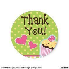 Sweet thank you polka dot design classic round sticker