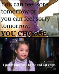 """Mackenzie Ziegler from Dance moms.  Funny fitness motivation.  """"I just wanna stay home and eat chips."""""""