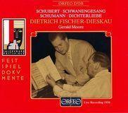 Schubert: Schwanengesang; Schumann: Dichterliebe [CD]