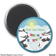 Pray for Nepal 1 Inch Round Magnet
