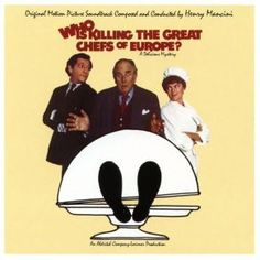 http://www.music-bazaar.com/classical-music/album/870296/Who-Is-Killing-The-Great-Chefs-Of-Europe-Original-Soundtrack/?spartn=NP233613S864W77EC1&mbspb=108 Henry Mancini - Who Is Killing The Great Chefs Of Europe? (Original Soundtrack) (1978) [Contemporary Jazz, Classical] #HenryMancini #ContemporaryJazz, #Classical