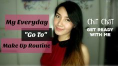 """Chit Chat GRWM : My Everyday """"Go To"""" Make Up Indonesia"""