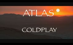 Coldplay - Atlas (lyrics) HDThe start of the video shows how Syria was before the war broke out in March 2011. The middle and end show how it is now with millions of people leaving the country to find somewhere safer.