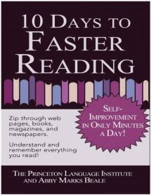 free download or read online 10 days to faster reading, Self improvement in only minutes a day is a famous educational pdf book  by Abby Marks Beale. 10 Days to Faster Reading