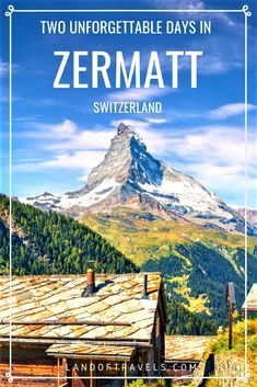 Unforgettable Visit To Zermatt, Switzerland - A Complete Travel Guide on how to spend two perfect days in Zermatt - how to reach there, where we stayed and things to do. - Land Of Travels Cool Places To Visit, Places To Travel, Travel Destinations, Travel Stuff, Travel Advice, Zermatt, European Vacation, European Travel, Europe Travel Guide