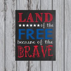 Land of the Free because of the BRAVE by DesignsbyMaggieL on Etsy, $2.00