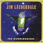 The Hummingbirds by Jim Lauderdale (May-2002, Dualtone Music) 1 CENT CD