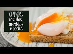 Como fazer ovos cozidos, mexidos e pochê - O Chef e a Chata