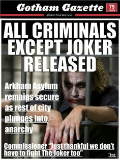 Free Joker!!!.. oh yeah, he already knows how to break into & out of jail whenever he wants