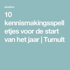 10 kennismakingsspelletjes voor de start van het jaar | Tumult School Plan, Back 2 School, First Day Of School, School Stuff, Primary Education, Primary School, Teach Like A Champion, Visible Learning, Co Teaching