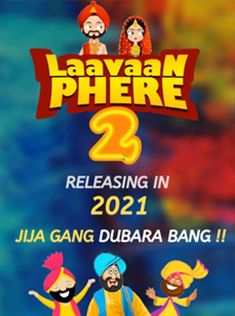Laavaan Phere 2 is a 2021 Punjabi comedy movie directed by Smeep Kang. The film stars Roshan Prince and Rubina Bajwa in the lead roles. It Movie Cast, 2 Movie, It Cast, Comedy Movies, Films, Punjabi Comedy, Live Tv Free, Trailer Song, Lead Role