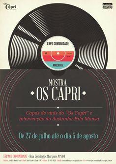 """Entre 27 de julho e 5 de agosto, o Espaço Comunidade - iniciativa ligada ao Projeto Samba do Monte - recebe a mostra de acervo musical """"Os Capri"""", com entrada Catraca Livre."""