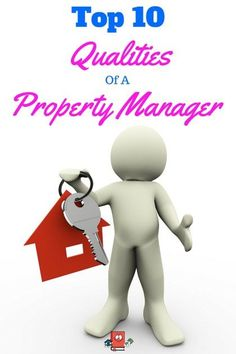 Top 10 Qualites for a Property Management Company