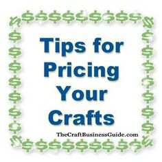Links to several articles about pricing crafts here http://www.craftprofessional.com/small-business-management.html#price