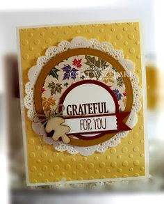 "STAMPS: For All Things. PAPER: Delightful Dijon, Cajun Craze, So Saffron, Whisper White, Very Vanilla, DSP. INK: Cajun Craze. PUNCHES: Washi Label, 1-3/4"" Circle, 2"" Circle. OTHER: Big Shot, Circles Collection Framelits Dies, Linen Thread, Tea Lace Paper Doilies, Wooden Leaf Embellishment."