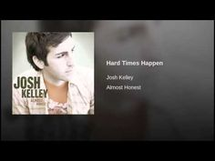 Hard Times Happen - YouTube