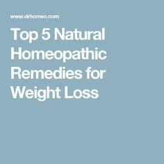 Top 5 Natural Homeopathic Remedies for Weight Loss