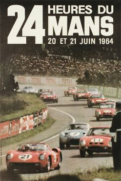 "Le Mans, 24h du Mans 20 et 21 Juin 1964 ""24 Hours of Le Mans 1964"", extremely rare original poster for the world famous car race."