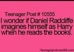 I imagined myself as Harry Potter lol