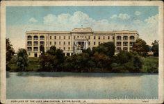 Our Lady of the Lake Sanitarium, Baton Rouge LA Louisiana    Later Our Lady of the Lake Hospital. I was born here