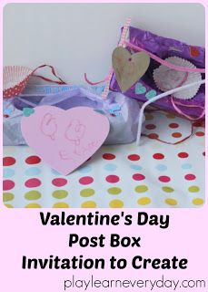 Valentine's Day Post Box Invitation to Create - Play and Learn Every Day