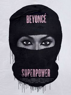 Unreleased posters for Beyoncé's 'Superpower'