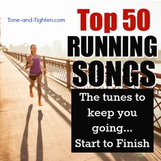 Top 50 Running Songs- some of my favorite music to workout to!