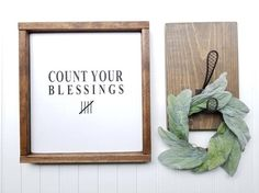 Count Your Blessings Farmhouse Decor Farmhouse Signs