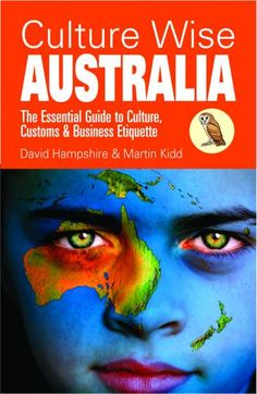 The Essential Guide to Culture, Customs & Business Etiquette  Travellers often underestimate the depth of cultural isolation they can face abroad, particularly in a country with a different language. To many people, Australia must seem an 'easy' option, with its long history of immigration, multicultural society and millions of annual visitors. However, sooner or later most newcomers find certain aspects of Aussie life alien – and some