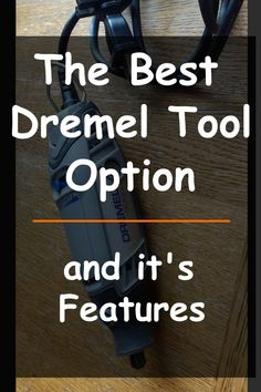 Best Dremel Tool Option and It's Features for DIY and Home Improvement Projects Best Dremel Tool features options, rotary tool, DIY – Delight&Dazzle Pin: 600 x 900 Best Dremel Tool, Dremel Tool Projects, Dremel Ideas, Dremel Bits, Dremel Drill, Woodworking Hand Tools, Wood Tools, Things To Do With A Dremel, Dremel 4000