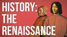 HISTORY OF IDEAS: The Renaissance | The Renaissance is a historical period with some important lessons to teach us about how to improve the world today. We need to study it not for its own sake, but for the sake of our collective futures.