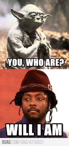 You, who are? Will I Am! #starwars #music #funny #humor #yoda #blackeyedpeas