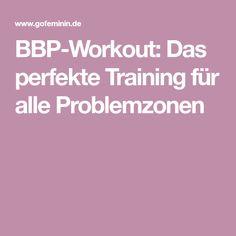 BBP-Workout: Das perfekte Training für alle Problemzonen