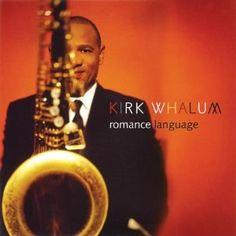 Kirk Whalum.