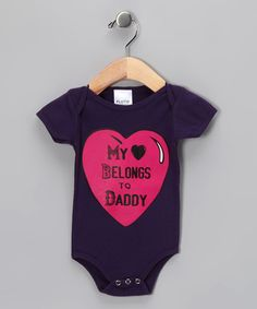 Take a look at this Purple My Heart Belongs to Daddy Bodysuit - Infant by Pluto on #zulily today!