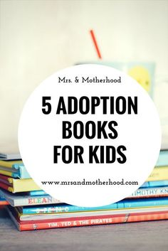 Five Adoption Books for Kids