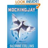 Mockingjay (Book 3 of 3) by Suzanne Collins