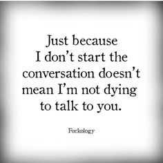 A yes and I would love to  ❤️ Talking To You, I Miss You, Conversation, Cards Against Humanity, Whisper, Messages, Words, Quotes, Heart