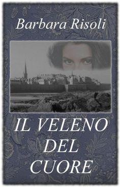 IL VELENO DEL CUORE (Le avventure di Venanzio ed Eufrasia Vol. 1) di Barbara Risoli, http://www.amazon.it/dp/B00A1PA9SC/ref=cm_sw_r_pi_dp_pW.Kvb1YG03B0