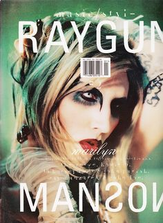 Poster Magazine | Raygun Manson, Grunge Typography by David Carson via From Up North