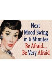 Next Mood Swing - 20x15cm