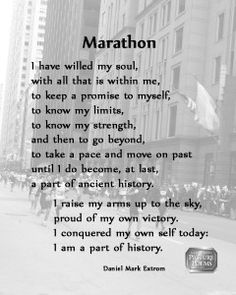 Marathon. A downloadable poem. Monday, April 21, 2014 is the Boston Marathon. Remember those who were killed or injured last year, and their families. This is a poem for marathon runners. Run well, runners!