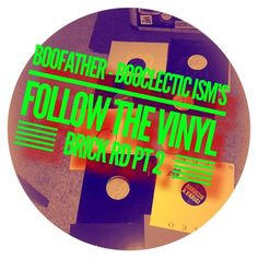 Booclectic ISM'S - Follow The Vinyl Brick Rd Mothers Day Special by Boofather on SoundCloud