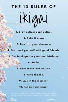 The 10 Rules of Ikigai from the book Ikigai The Japanese Secret to a Long and Happy Life by Héctor García and Francesc Miralles Purpose Motivational Quotes, Inspirational Quotes, Quotes Quotes, Drake Quotes, Wife Quotes, Friend Quotes, Wisdom Quotes, Book Quotes, Self Improvement Tips