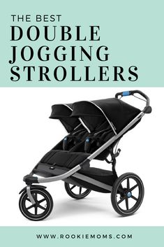 The Best Double Jogging strollers. Check out the complete list at www.rookiemoms.com