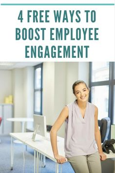 4 ways you can boost employee engagement for free