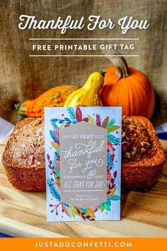 "This ""Thankful For You"" free printable gift tag is a beautiful way to show gratitude this Thanksgiving. Download yours at Just Add Confetti!"