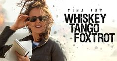 Whiskey Tango Foxtrot movie review by @Flixchatter.