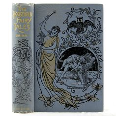 1899 GRIMM BROTHERS FAIRY TALES DRAGONS WITCH MAGIC GHOST GNOME GOBLINS FANTASY ILLUSTRATED PICTORIAL FINE BINDING FAIRIES OWL WALTER CRANE DALZIEL ENGRAVINGS